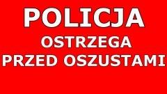Policja apeluje - uważajcie na oszustów!