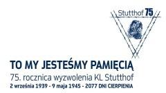 To My jesteśmy Pamięcią! - nowy projekt Muzeum Stutthof w Sztutowie.