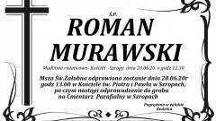 Zmarł Roman Murawski. Żył 72 lata.