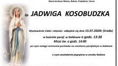 Zmarła Jadwiga Kosobudzka. Żyła 79 lat.
