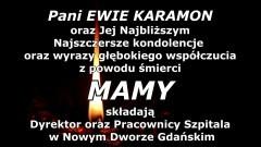 Dyrektor oraz Pracownicy Szpitala w Nowym Dworze Gdańskim składają kondolencje.