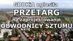 GDDKiA ogłosiła przetarg na zaprojektowanie obwodnicy Sztumu.