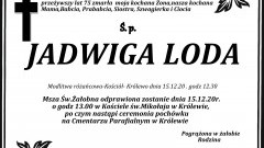 Zmarła Jadwiga Loda. Żyła 75 lat.
