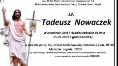 Zmarł Tadeusz Nowaczek. Żył 71 lat.