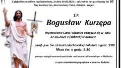 Zmarł Bogusław Kurzępa. Żył 60 lat.
