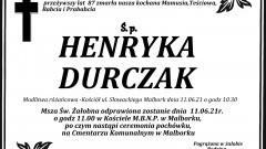 Zmarła Henryka Durczak. Żyła 87 lat.
