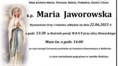 Zmarła Maria Jaworowska. Żyła 73 lata.