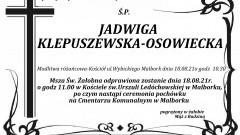 Zmarła Jadwiga Klepuszewska - Osowiecka. Żyła 74 lata.