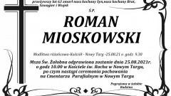 Zmarł Roman Mioskowski. Żył 63 lata.