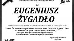 Zmarł Eugeniusz Żygadło. Żył 88 lat.