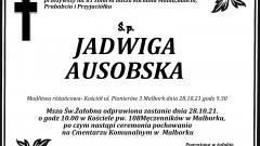 Zmarła Jadwiga Ausobska. Żyła 81 lat.