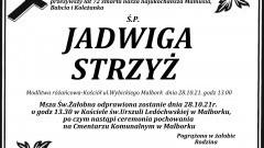 Zmarła Jadwiga Strzyż. Żyła 72 lata.