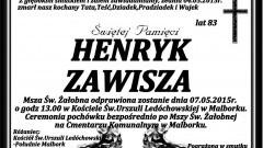 ZMARŁ HENRYK ZAWISZA. ŻYŁ 83 LAT