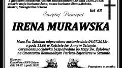 ZMARŁA IRENA MURAWSKA. ŻYŁA 63 LATA.