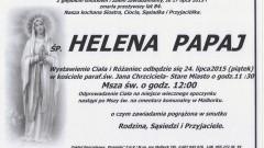 ZMARŁA HELENA PAPAJ. ŻYŁA 84 LATA.