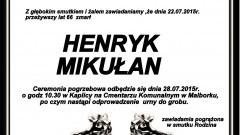 ZMARŁ HENRYK MIKUŁAN. ŻYŁ 66 LAT.