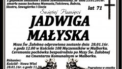 Zmarła Jadwiga Małyska. Żyła 71 lat.