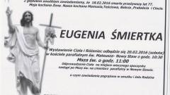 Zmarła Eugenia Śmiertka. Żyła 77 lat.