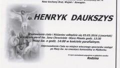 Zmarł Henryk Daukszys. Żył 79 lat.