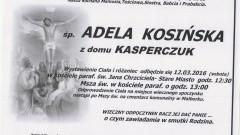 Zmarła Adela Kosińska. Żyła 85 lat.