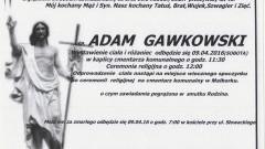Zmarł Adam Gawkowski. Żył 45 lat.