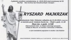 Zmarł Ryszard Majkrzak. Żył 55 lat