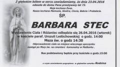 Zmarła Barbara Stec. Żyła 73 lata.