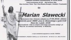 Zmarł Marian Sławecki. Żył 83 lata.