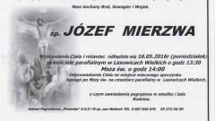Zmarł Józef Mierzwa. Żył 60 lat.