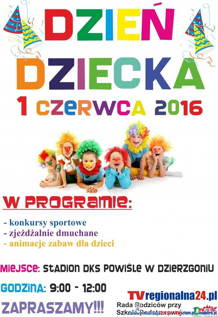 Szkoła Podstawowa w Dzierzgoniu oraz Dzierzgoński Ośrodek Kultury zapraszają na Dzień Dziecka – 01.06.2016