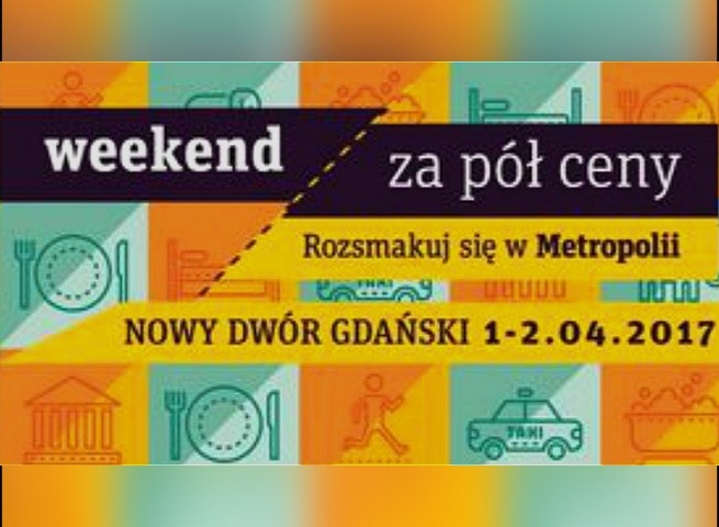 Nowy Dwór Gd: Atrakcje Weekendu za pół ceny. Rozsmakuj się w żuławskich atrakcjach – 02.04.2017