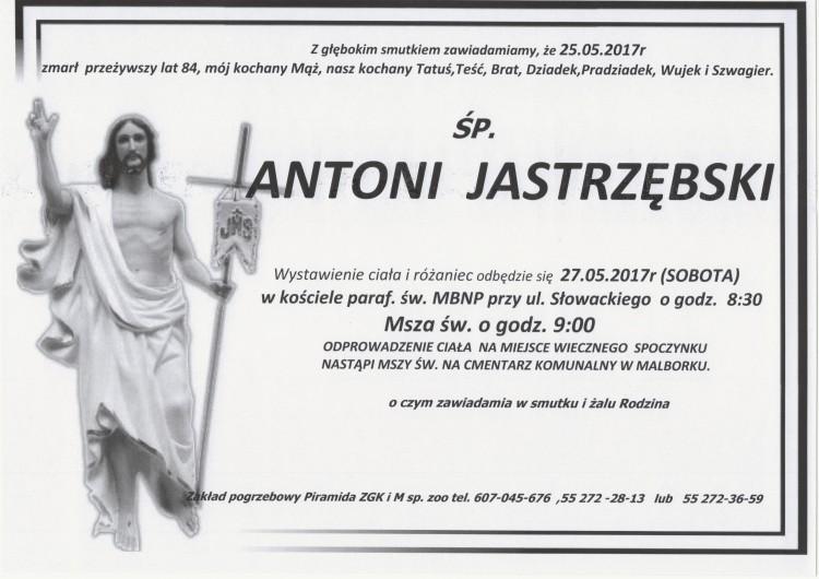 Zmarł Antoni Jastrzębski. Żył 84 lata.
