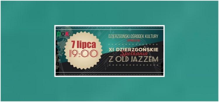 Dzierzgoń. Zapraszamy na XI Dzierzgońskie Spotkania z Old Jazzem - 07.07.2017