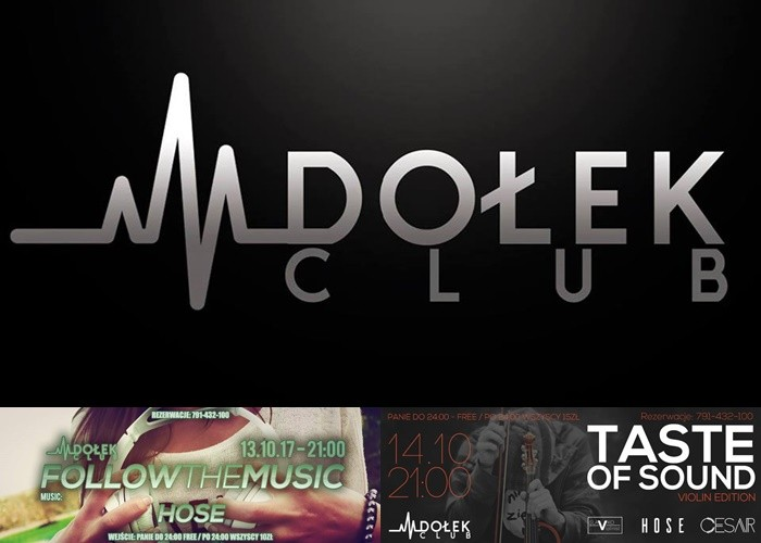 Follow The Music ● music: Hose ● 13/10 ● Taste Of Sound ● music: Hose / Cesar / Slavko ● 14/10 - Club Dołek zaprasza
