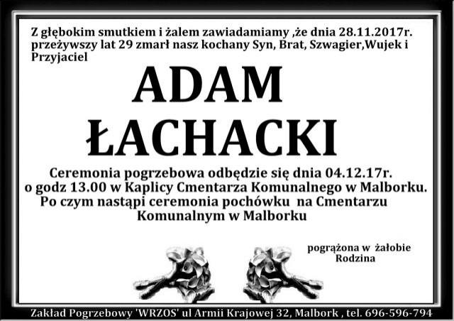 Zmarł Adam Łachacki. Żył 29 lat