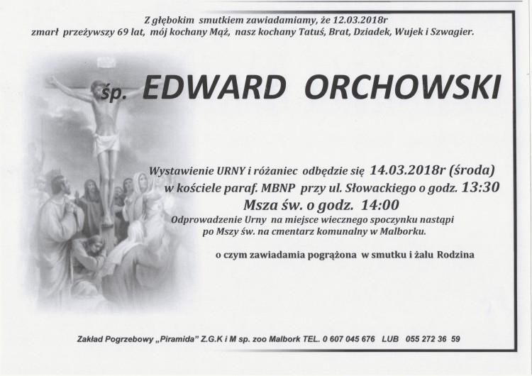 Zmarł Edward Orchowski. Żył 69 lat.