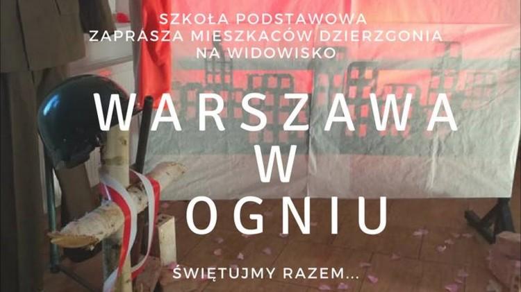 """Dzierzgoń: Zapraszamy na przedstawienie """"Warszawa w ogniu"""""""