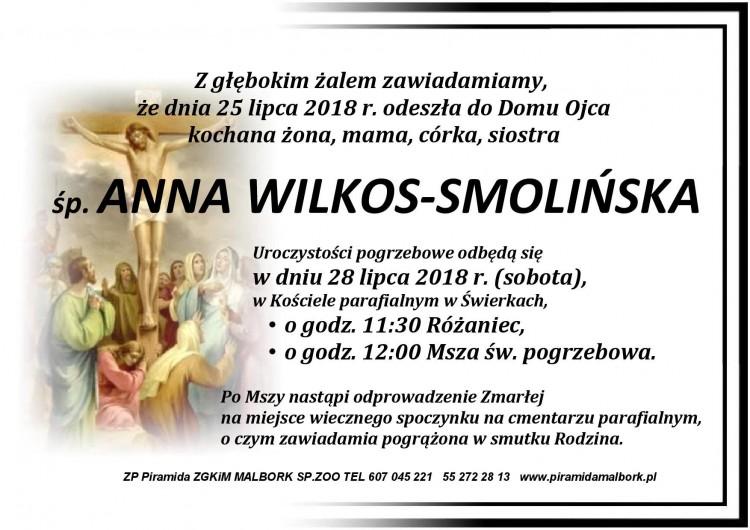 Zmarła Anna Wilkos-Smolińska.