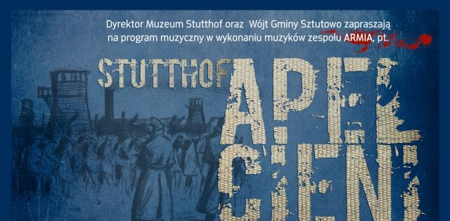 """""""Stutthof. Apel cieni"""" - niezwykły program muzyczny w Muzeum Stutthof"""