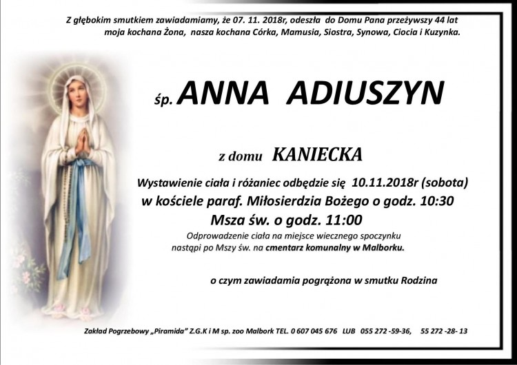 Zmarła Anna Adiuszyn. Żyła 44 lata.