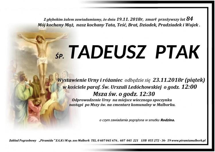 Zmarł Tadeusz Ptak. Żył 84 lata.