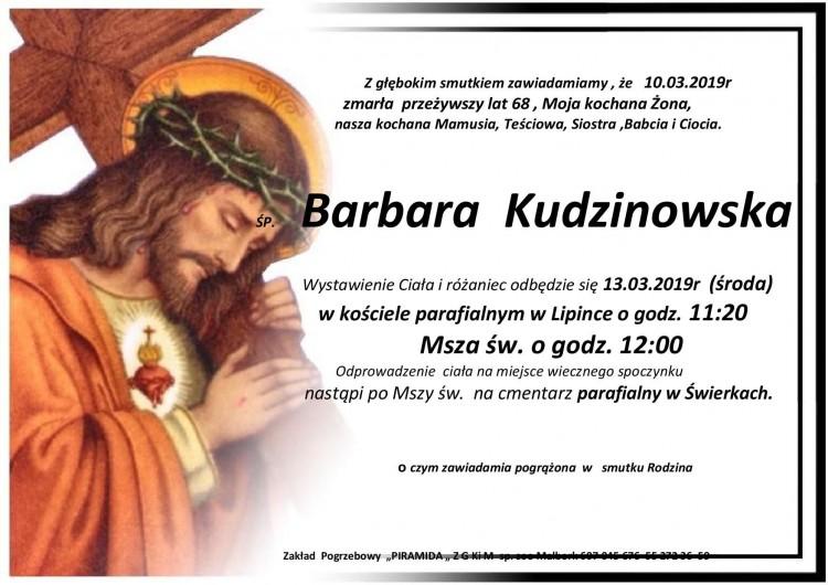 Zmarła Barbara Kudzinowska. Żył 68 lat.