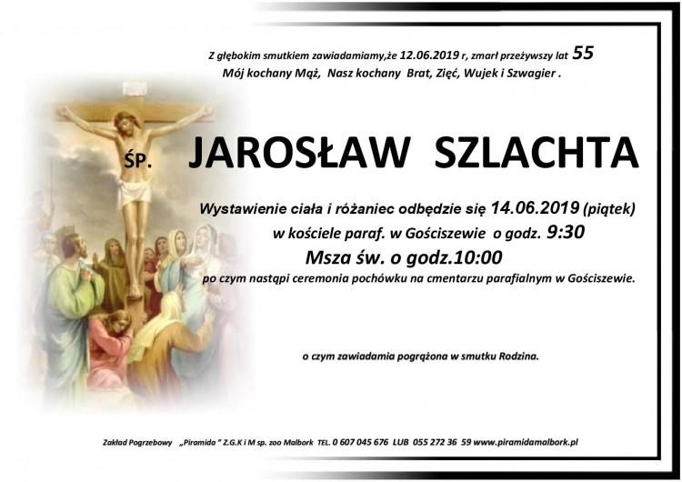 Zmarł Jarosław Szlachta. Żył 55 lat.
