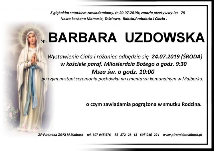 Zmarła Barbara Uzdowska. Żyła 78 lat.