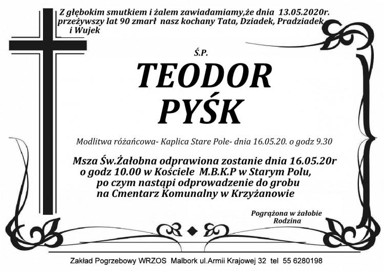 Zmarł Teodor Pyśk. Żył 90 lat.