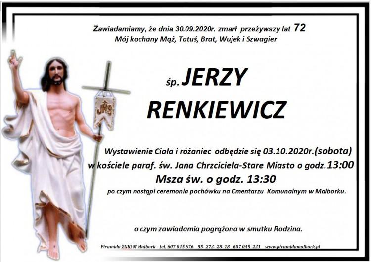 Zmarł Jerzy Renkiewicz. Żył 72 lata.
