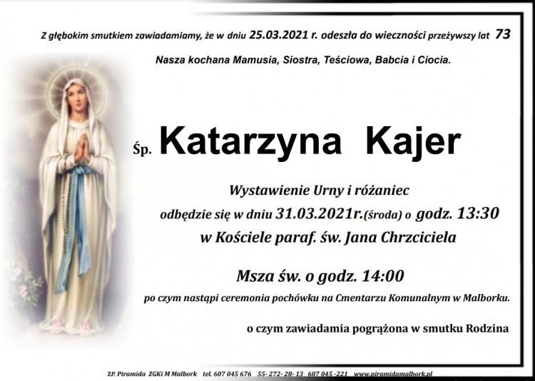 Zmarła Katarzyna Kajer. Żyła 73 lata.