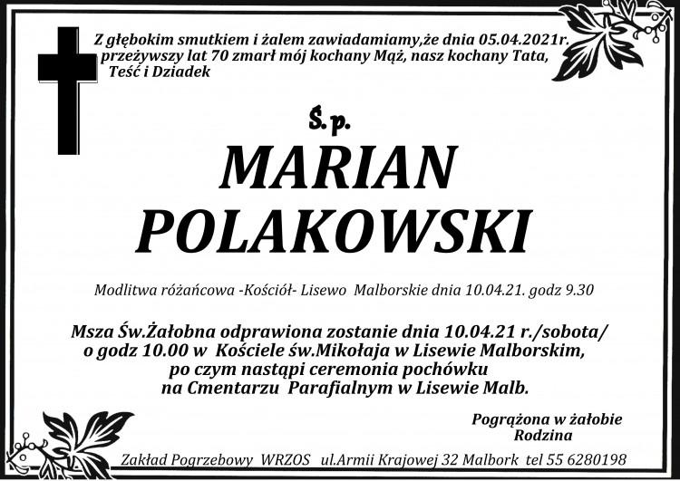 Zmarł Marian Polakowski. Żył 70 lat.