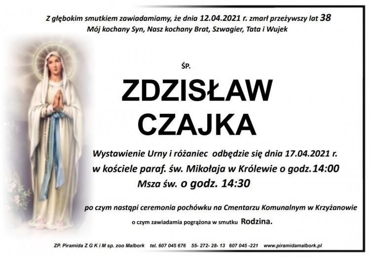 Zmarł Zdzisław Czajka. Żył 38 lat.
