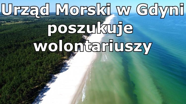 Urząd Morski w Gdyni poszukuje wolontariuszy.